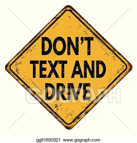 Don t text and drive clipart picture transparent stock Vector Stock - Don\'t text and drive vintage metallic sign. Stock ... picture transparent stock