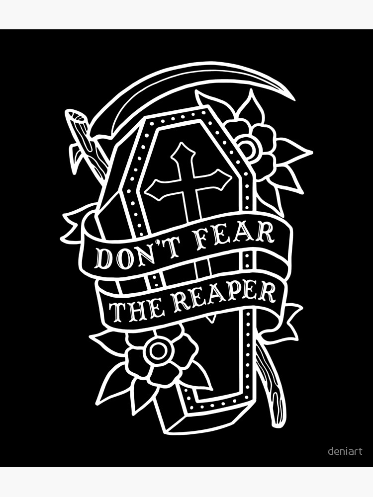 Dont fear the reaper clipart clipart black and white stock Don\'t Fear the Reaper | Poster clipart black and white stock
