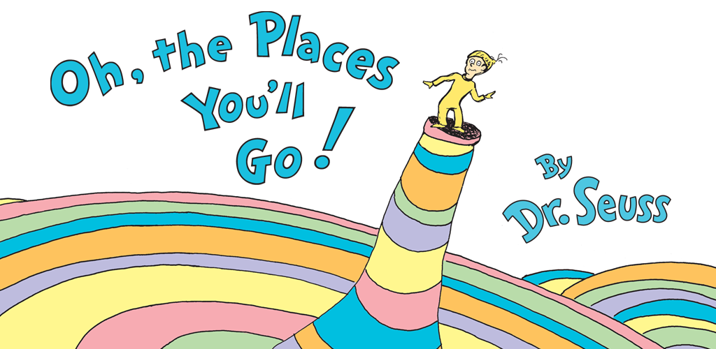 Dr seuss clipart oh the places you ll go jpg royalty free library Oh, the Places You\'ll Go! - Dr. Seuss jpg royalty free library