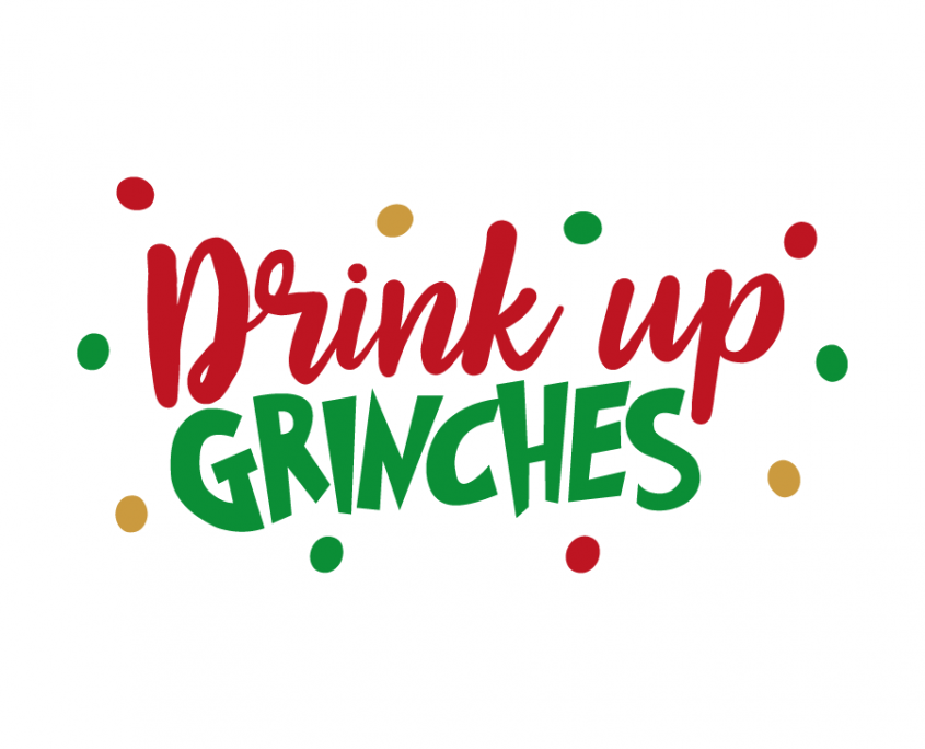 Drink up grinches clipart image transparent download Free SVG cut file - Drink Up Grinches   cricut   Christmas svg ... image transparent download