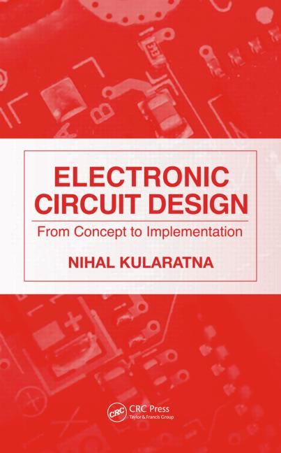 Electronics design book banner library library Electronic Circuit Design: From Concept to Implementation - CRC ... banner library library