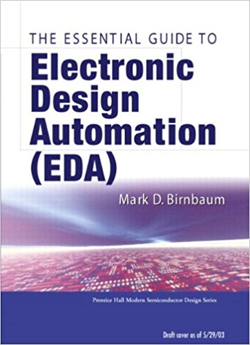 Electronics design book banner free Essential Electronic Design Automation (EDA): Mark D. Birnbaum ... banner free