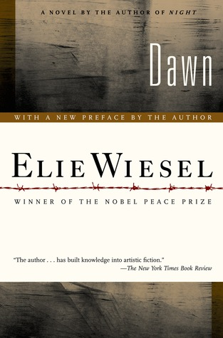 Elie wiesel night selection left or right clipart jpg library Dawn (The Night Trilogy, #2) by Elie Wiesel jpg library
