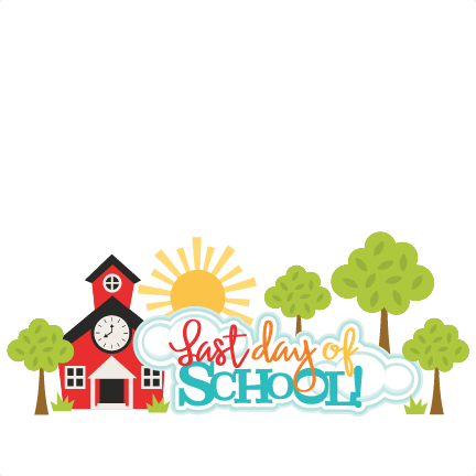 End of school year clipart free graphic Last Day Of School Clipart | Free download best Last Day Of School ... graphic