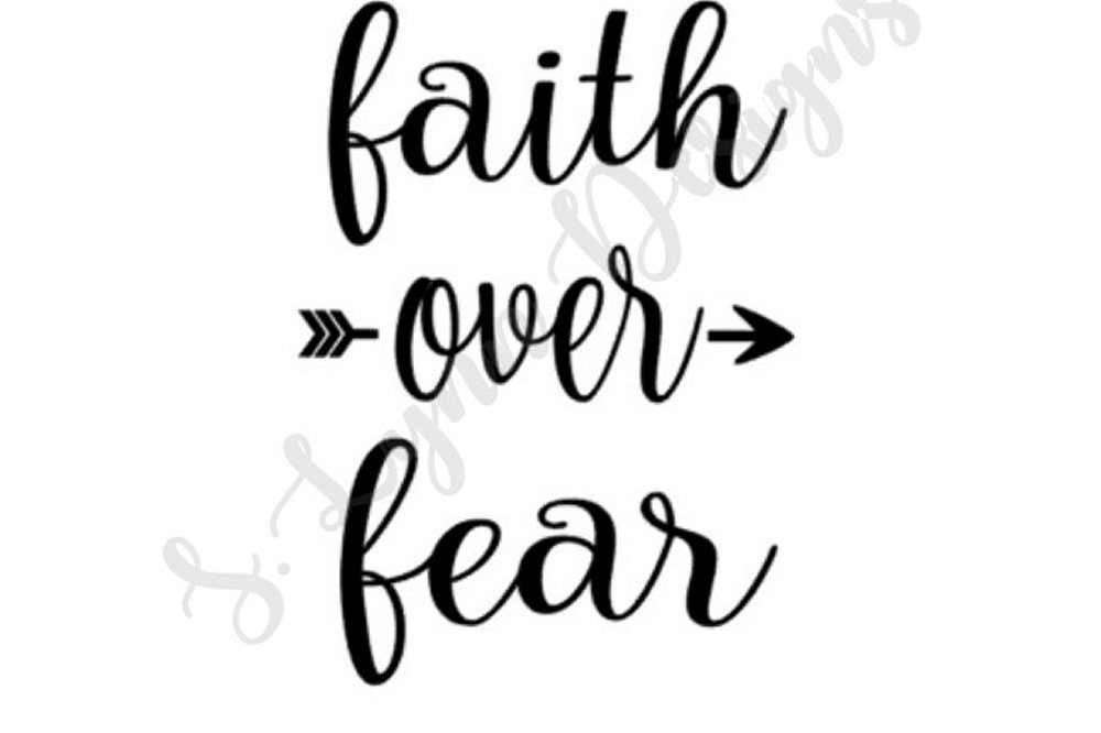 Faith over fear clipart png black and white download Faith Over Fear SVG File png black and white download