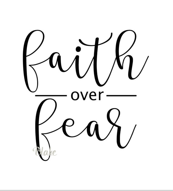 Faith over fear clipart picture royalty free Faith over Fear svg Christian svg faith svg Faith cricut Christian ... picture royalty free