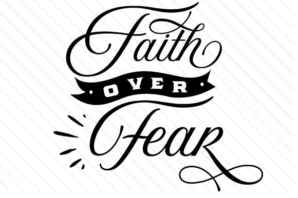 Faith over fear clipart jpg freeuse download Faith over fear jpg freeuse download