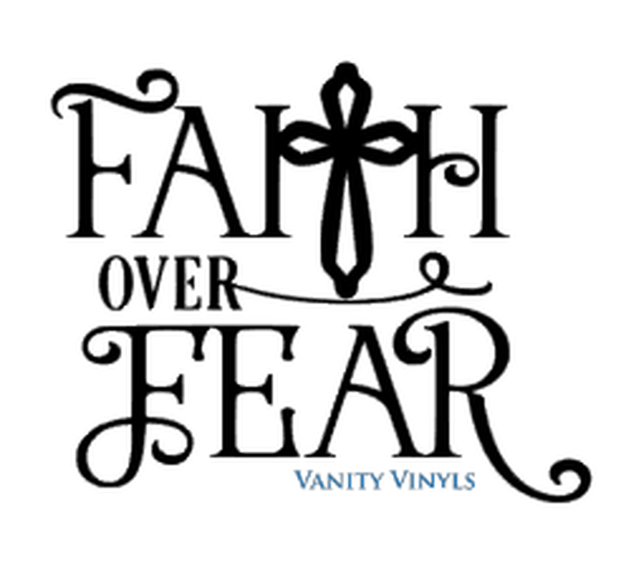 Faith over fear clipart graphic free Faith over Fear Decal graphic free