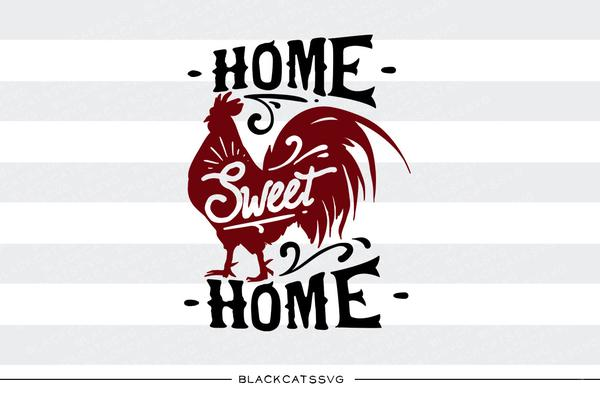 Farm animal clipart black and white cricut picture library Home sweet home - Rooster - SVG file Cutting File Clipart in Svg, Eps, Dxf,  Png for Cricut & Silhouette picture library