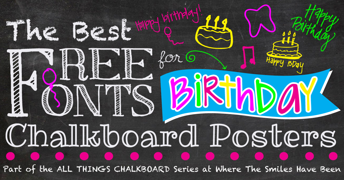 Free chalkboard clipart birthday clip art royalty free library The Best Free Fonts for Birthday Chalkboard Posters! clip art royalty free library