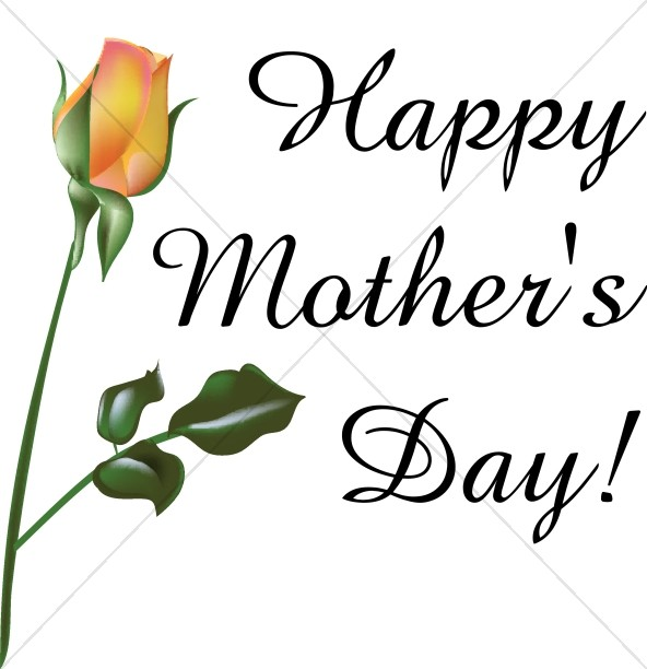 Free clipart for christian mothers day library Orange Rose Happy Mother\'s Day | Mothers Day Word Art library