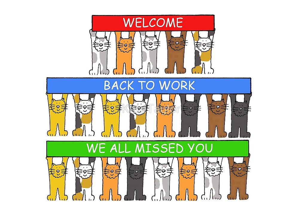 To work we all. Free clipart welcome back mom from the cats
