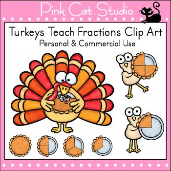 Free teacher clipart for commercial use banner transparent library Turkeys Teach Fractions Clip Art - Personal or Commercial Use ... banner transparent library