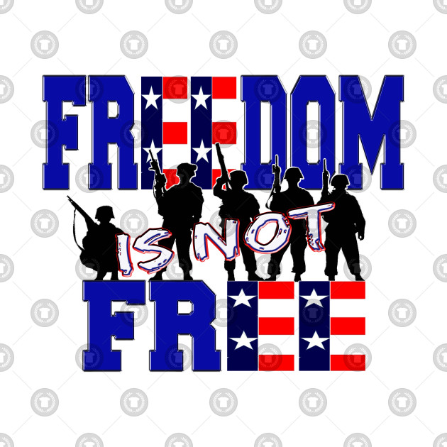 Freedom is not free clipart
