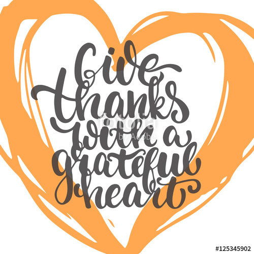 Give thanks with a grateful heart free clipart vector transparent library Give thanks with a grateful heart - Thanksgiving day lettering ... vector transparent library