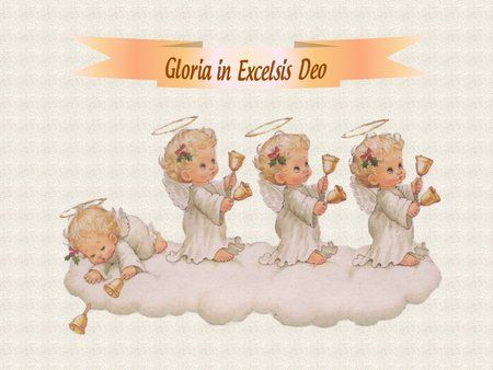 Gloria in excelsis deo clipart clip art black and white Gloria in Excelsis Deo - christianity, angel, nativity, holiday ... clip art black and white