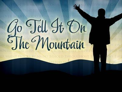 Go tell it on the mountain clipart graphic transparent download Church PowerPoint Template: Go Tell It On the Mountain with Lyrics ... graphic transparent download