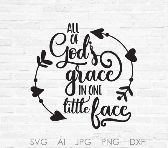 God s grace clipart png royalty free library SVG Quote God\'s Grace Baby Saying, Clipart Quote to Print, Baby ... png royalty free library