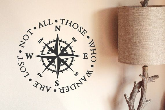 Golbe not who all who wander are lost clipart image library download Nautical Compass Decal / Not All Those Who Wander Are Lost Quote ... image library download