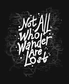 Golbe not who all who wander are lost clipart clip transparent library Not all who wander are lost | Geeky art and such | Quotes, Lost ... clip transparent library