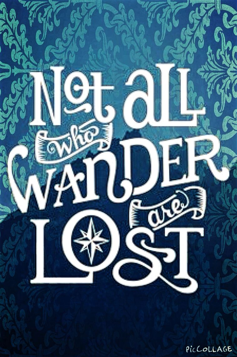 Golbe not who all who wander are lost clipart free library Not all who wander are lost... | Our home | Lost quotes, Quotes ... free library