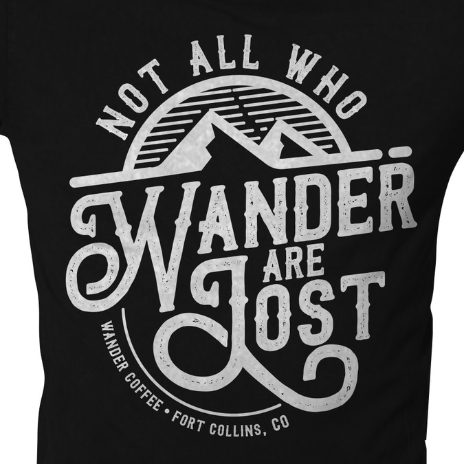 """Golbe not who all who wander are lost clipart jpg free stock Not all who wander are lost."""" Design for Wander Coffee needed. 