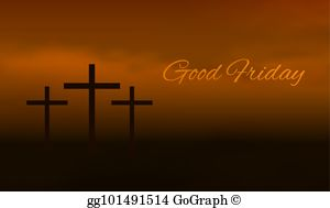 Good friday images clipart graphic royalty free download Good Friday Clip Art - Royalty Free - GoGraph graphic royalty free download