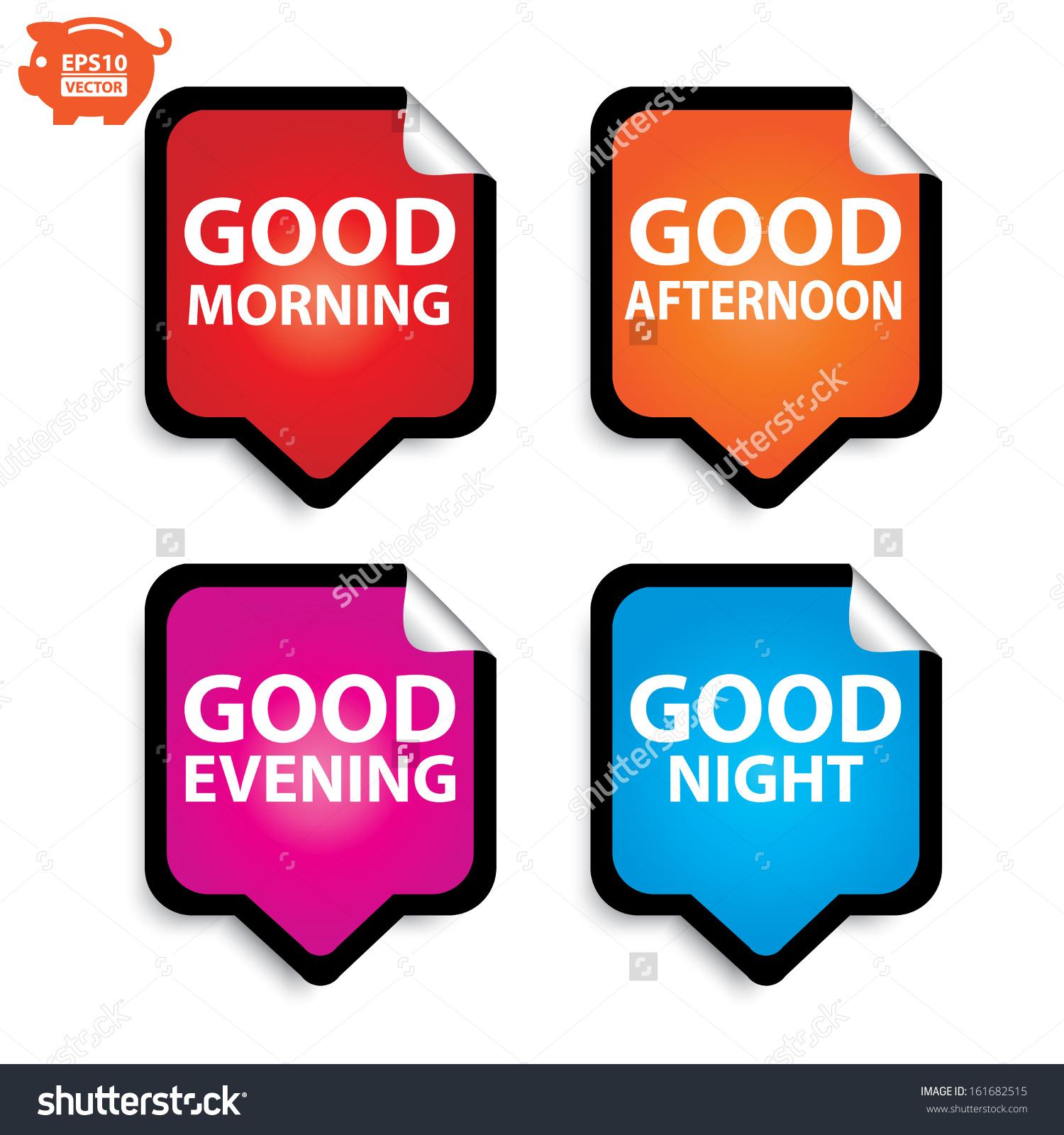 Good morning good afternoon good evening clipart svg library Vector Good Morning Good Afternoon Good Stock Vector 161682515 ... svg library