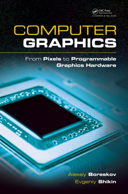 Graphics book image library library Computer Graphics: From Pixels to Programmable Graphics Hardware ... image library library