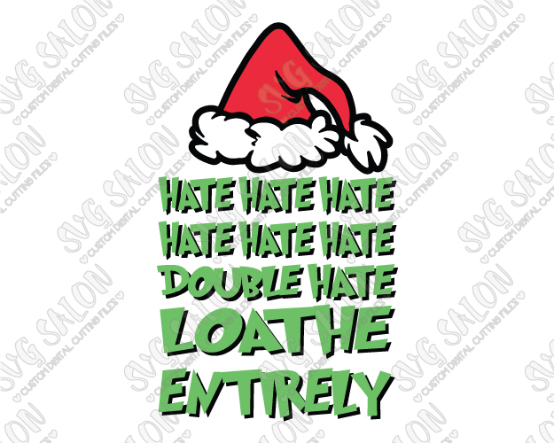 Grinch svg clipart svg download Double Hate Loathe Entirely Grinch Cut File in SVG, EPS, DXF, JPEG, and PNG svg download