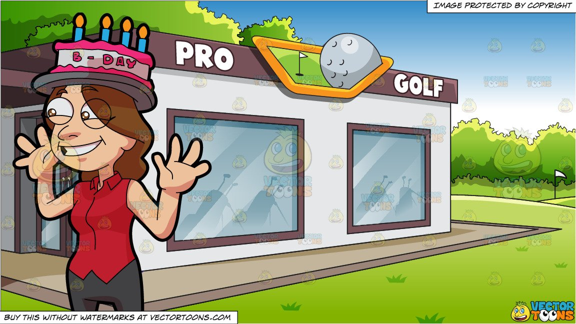 Happy birthday clipart for the golfer clipart free A Silly Happy Birthday Girl and A Country Club Golf Shop Background clipart free