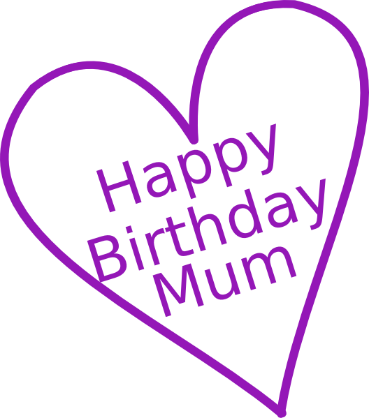 Happy birthday heart clipart for her vector black and white Happy Birthday Mum Clip Art at Clker.com - vector clip art online ... vector black and white