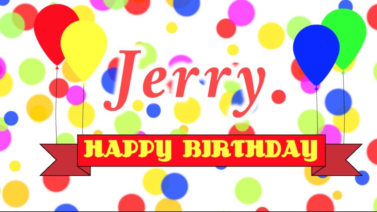 Happy birthday jerry clipart freeuse stock Happy Birthday Jerry Song - YouTube freeuse stock