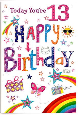 Happy birthday to a 13 year old clipart image library library Birthday Card (13) Year Old Girl - Free 1st Class Post (UK): Amazon ... image library library