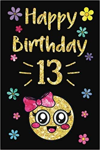 Happy birthday to a 13 year old clipart svg transparent library Happy Birthday Year Journal, Happy Birthday 13: Emoji Happy 13th ... svg transparent library