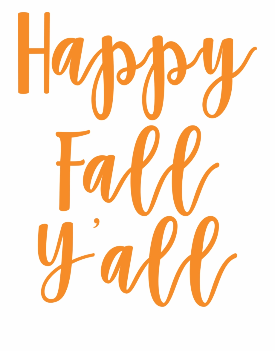 Happy fall yall clipart clipart transparent library Y All Cut - Happy Fall Yall Svg Free PNG Images & Clipart Download ... clipart transparent library