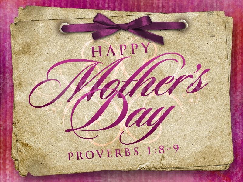 Happy mothers day kjv proverbs 1 8 bible verses clipart clip art download Capturing every moment of my life :) - EVENTS clip art download