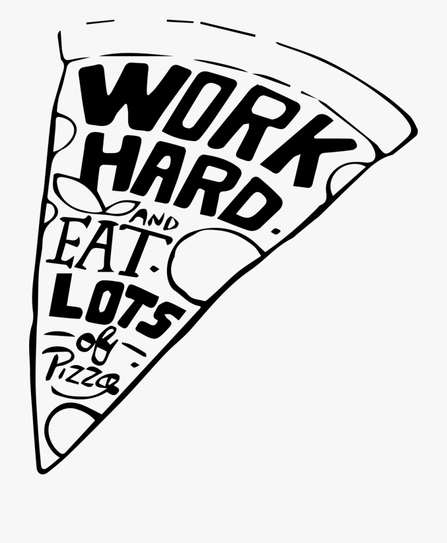 Hard work clipart black and white clip art free download 1718 Work Hard Pizza - Pizza And Work, Cliparts & Cartoons - Jing.fm clip art free download