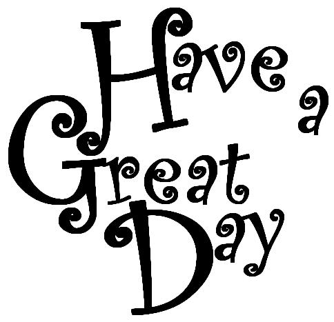 Have a great day clipart black and white graphic black and white library תמונה של Nettys Cards Have a Great Day.jpg - fairy - - תפוז אנשים graphic black and white library