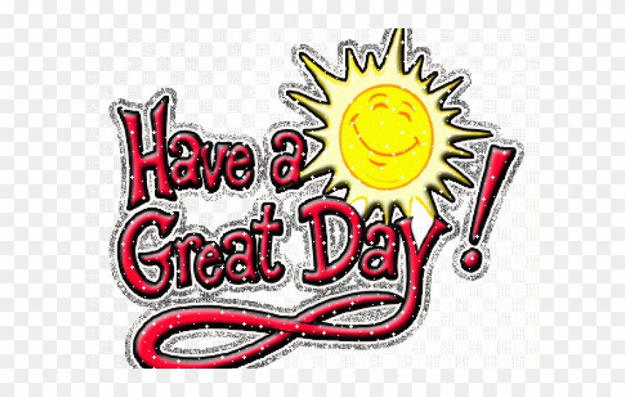 Have a wonderful day clipart svg transparent Have A Great Day Moving Clipart (#1828452) - PinClipart svg transparent