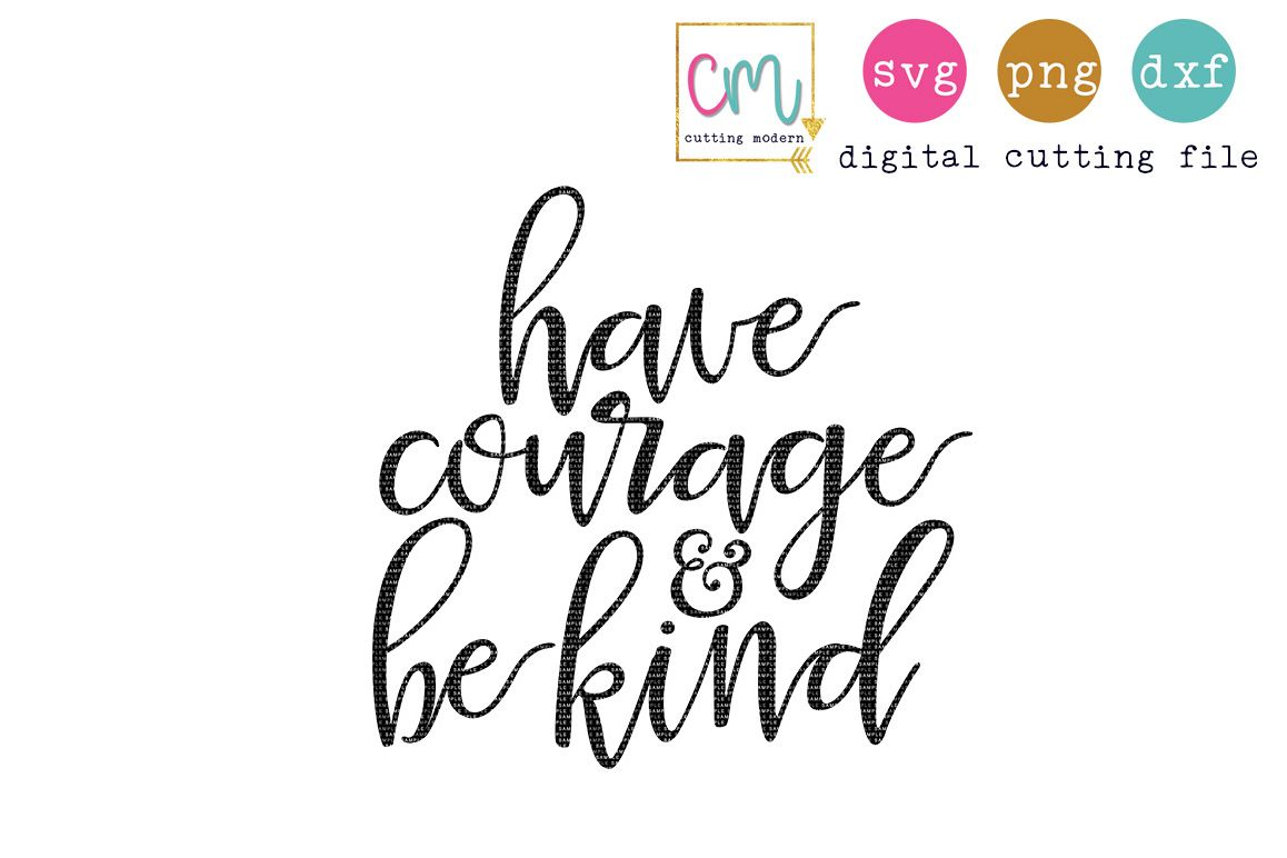 Have courage and be kind clipart clip art freeuse Have Courage And Be Kind clip art freeuse