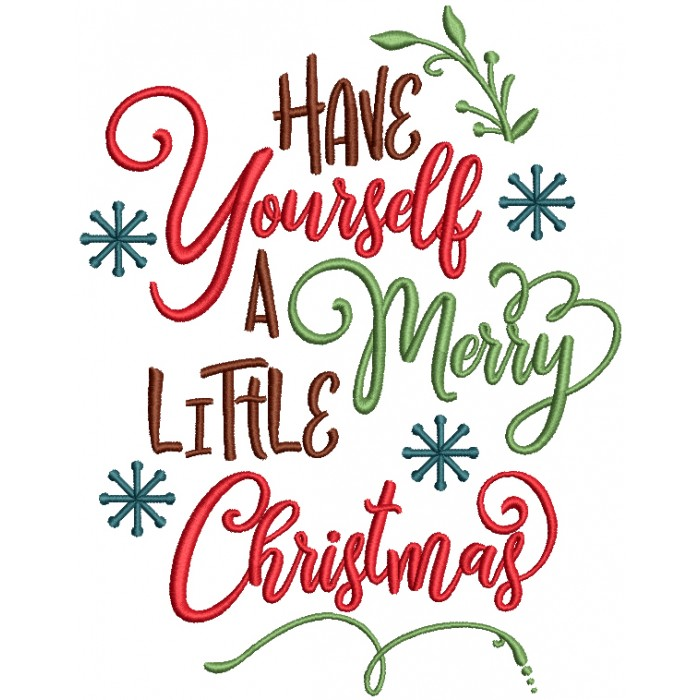 Have yourself a merry little christmas clipart svg library Have Yourself A Merry Little Christmas Filled Machine Embroidery Design  Digitized Pattern svg library