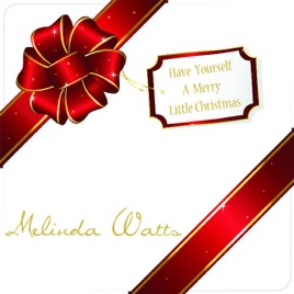Have yourself a merry little christmas clipart clip art library library Have Yourself a Merry Little Christmas - Single by Melinda Watts on iTunes clip art library library