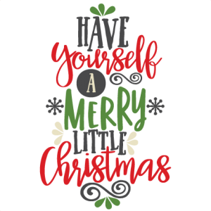 Have yourself a merry little christmas clipart black and white stock Have Yourself a Merry Little Christmas Title SVG   My Miss Kate ... black and white stock
