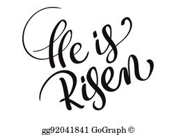 He has risen clipart graphic royalty free library He Is Risen Clip Art - Royalty Free - GoGraph graphic royalty free library