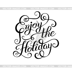 Holiday clipart black and white clip art library library Original black and white Enjoy Holiday brush hand - vector ... clip art library library