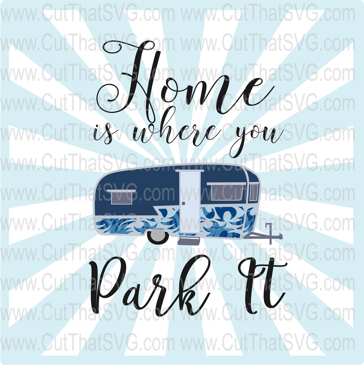 Home is where you park it clipart png library library Home is where you park it - Cut File Clipart, SVG, DXF, PNG, SVG png library library