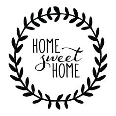 Home sweet home clipart black and white vector freeuse download Home sweet home - SVG SVG file Cutting File Clipart in Svg, Eps ... vector freeuse download