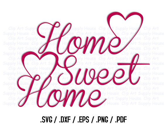 Home sweet home clipart png image library download Home Sweet Home SVG Art SVG Clipart Home Decor Wall Art DXF image library download