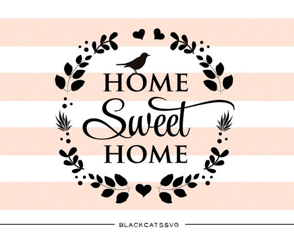 Home sweet home clipart png png black and white stock Home sweet home - SVG file Cutting File Clipart in Svg, Eps, Dxf ... png black and white stock